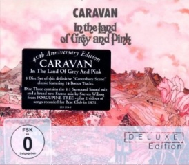 Caravan - In the Land of Grey and Pink 40th anniversary edition including 5.1 DVD-Audio